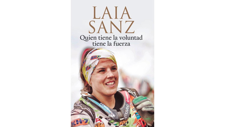 """""""Quien tiene la voluntad tiene la fuerza"""" el libro de Laia Sanz"""