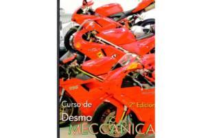 """""""Curso de Desmo Meccanica"""", el libro técnico de los """"Ducatistas"""""""
