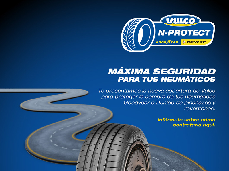 Asegura tus neumáticos con el servicio N-Protect de Vulco