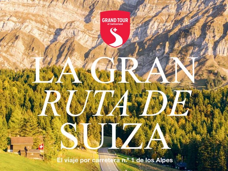 """""""La Gran Ruta de Suiza"""" la guía para descubrir el país helvético"""