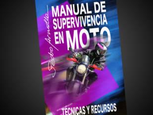 'Manual de supervivencia en moto: Técnicas y recursos'' de Pedro Arnella, ya disponible